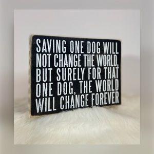 "🆕 Primitives By Kathy ""Saving One Dog"" Box Sign"